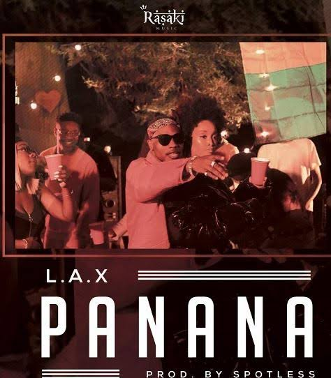 "L.A.X – ""Panana""Audio+Video Download"