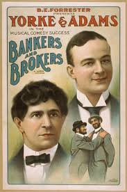 B.E. Forrester presents Yorke & Adams in the musical comedy success Bankers  and brokers by Aaron Hoffman - digital file from intermediary roll copy  film   Library of Congress