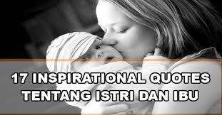 inspirational quotes tentang istri dan ibu