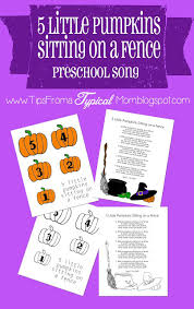 5 Little Pumpkins Sitting On A Fence Preschool Song Download And Printables Tips From A Typical Mom
