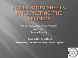 Maintenance Shows of America April 2010 Tampa Florida Presented By: Byron  Nichols Representing: The American Society of Power Engineers. - ppt  download