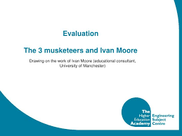 PPT - Evaluation The 3 musketeers and Ivan Moore PowerPoint ...
