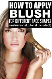 apply blush for diffe face shapes