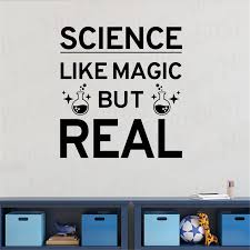 Science Like Magic But Real Quote Wall Decal Study Learn Education Inspirational Words Vinyl Sticker School Wall Decor Wl936 Wall Stickers Aliexpress