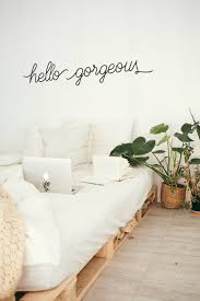Hello Gorgeous Wall Decal Hello Gorgeous Sign Bedroom Etsy
