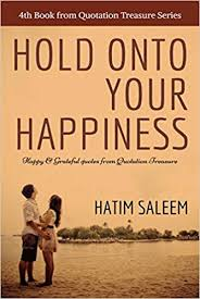 buy hold on to your happiness happy grateful quotes from