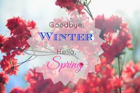 goodbye winter hello spring spring spring quotes hello spring