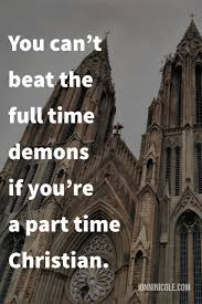 you can t beat the full time demons if you re a part time