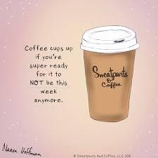 sweatpants coffee on c mon weekend coffee