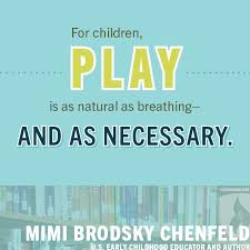 quotes about early childhood play quotes