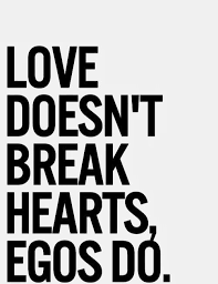 love vs ego ego quotes pride quotes quotable quotes