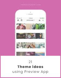 instagram theme ideas using preview app editing tips