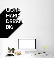 Vinyl Wall Decal Motivation Office Quote Work Hard Dream Big Inspire Ig5099 Ebay