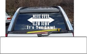 Move Over Slow Down It S The Law Solid Arrows Custom Rear Window Tow Truck Emergency Warning Vinyl Sign Decal Increase Aware Vinyl Signs Tow Truck Rear Window