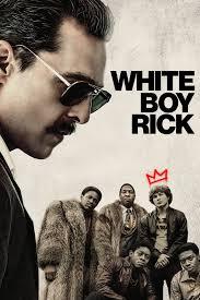 white boy rick wiki synopsis reviews