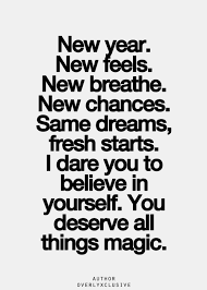 you deserve magic quote words new year goals quotes
