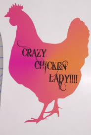 Rainbow Carzy Chicken Lady Full Color Graphic Window Decal Sticker