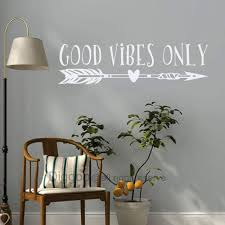 Amazon Com Good Vibes Only Wall Decal Good Vibes Removable Vinyl Lettering Boho Arrow Wall Art Sticker Living Room Decor White 6 H X 22 W Home Kitchen