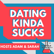 Why Dating Kinda Sucks and How to Navigate Online Dating with Sarah G and Adam  Avitable - #85