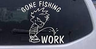 Amazon Com Rad Dezigns Gone Fishing Pee On Work Hunting And Fishing Car Window Wall Laptop Decal Sticker White 3in X 3in Automotive