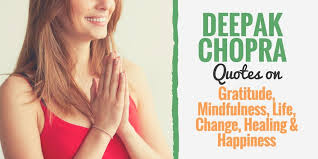 deepak chopra quotes on gratitude healing success
