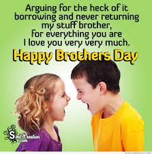 get here happy brothers day images awesome greeting hd images