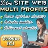 Sites Web Multi Pofits - Sites générateurs de revenus -  Obtenbez en Moins de 30 Minutes Votre Propre Site Web Programmé et Optimisé Pour Générer des Révenus d'Affiliation, ou vendre vos produits et services en ligne