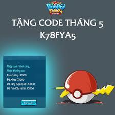 ?【Code Qùa】???? tháng 5 ➡️ Nhập:... - Pokémon - Bảo Bối ...