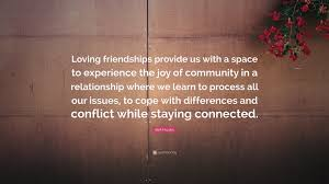 """bell hooks quote """"loving friendships provide us a space to"""