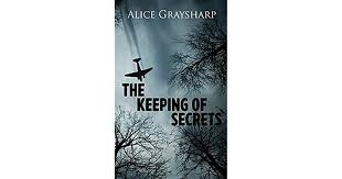The Keeping of Secrets by Alice Graysharp