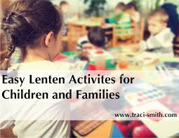Family Faith Resources for Lent, 2017 – Traci Smith