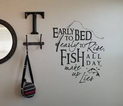 Amazon Com Fisherman Wall Decal Early To Bed Early To Rise Vinyl Wall Lettering Sticker Fishing Wall Decal 32 Inch In Width Kitchen Dining