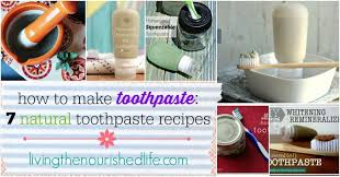 toothpaste 7 all natural recipes