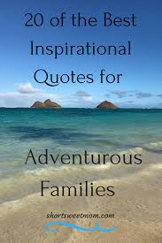 of the best inspirational travel quotes for the adventurous