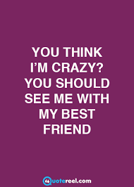funny friends quotes to send your bff text image quotes