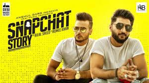 snapchat story song by bilal saeed and