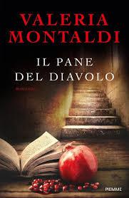 Libro Il pane del diavolo di Valeria Montaldi | Libri, Libri da leggere e  Serie di libri