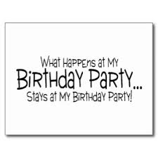 birthday party quotes funny image quotes at com