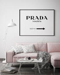 Prada Marfa Print Landscape Orientation Pretty In Print Art Room Decor Prada Marfa Home Decor