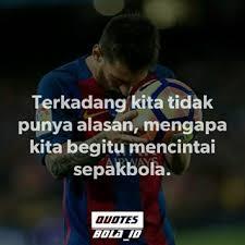 kumpulan quotes sepakbola quotesbola id instagram posts deskgram