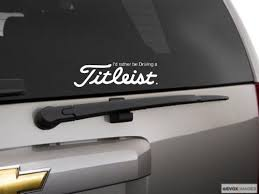 Titleist I D Rather Be Driving Sticker Decal Car Truck Vinyl White Vinyl Wall Decals Vinyl Decals Vinyl Wall Art Decals