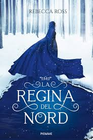 L'ombra della rivolta. La regina del Nord: Amazon.it: Ross ...