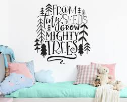Nursery Decal From Tiny Seeds Grow Mighty Trees Woodland Nursery Quote Wall Quote Vinyl Decal Wall Sticker Nursery Decor Forest