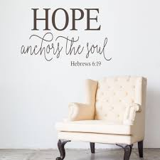 Hebrews 6 19 Hope Anchors The Soul Wall Decal