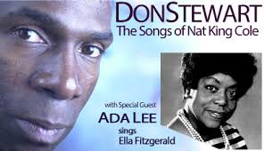 Don Stewart and Ada Lee -Songs of Nat King Cole and Ella Fitzgerald - PAL  STUDIO THEATREPAL STUDIO THEATRE