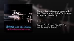 Show Is Over (Colonna sonora del film
