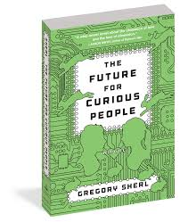 The Future for Curious People - Workman Publishing