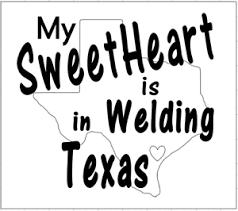 My Sweetheart Is Welding In Texas 12x12 Vinyl Decal Sticker Ebay