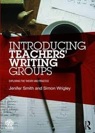 Introducing Teachers' Writing Groups : Jenifer Smith : 9781138797437