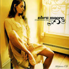 Abra Moore - Everything Changed (2004, CD)   Discogs